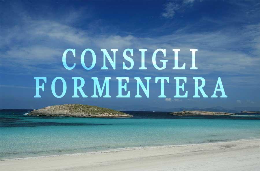 9 consigli per una vacanza super a Formentera - HotelSpagna.net